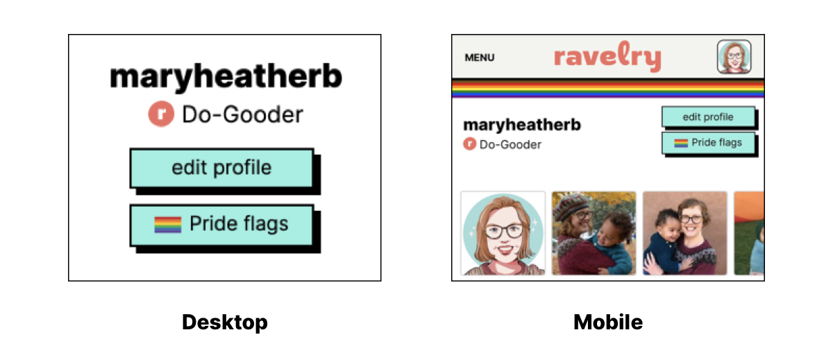 screenshots of the Pride flag buttons on a Ravelry profile page in Desktop and Mobile views