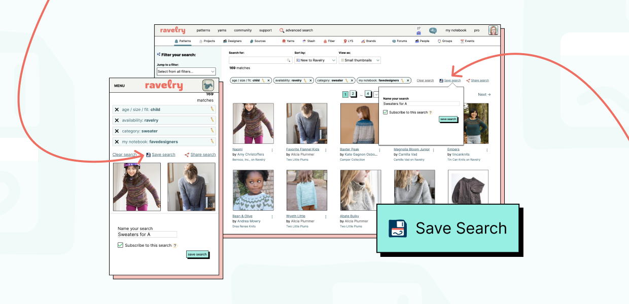 Ravelry desktop and mobile sites opened to the advanced search page with a pattern search in progress. Arrows point to the saved search link that appears above the search results.